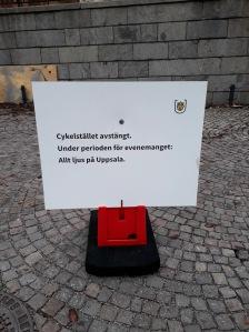 Cykelstället avstängt. / Under perioden för evenemanget: / Allt ljus på Uppsala.